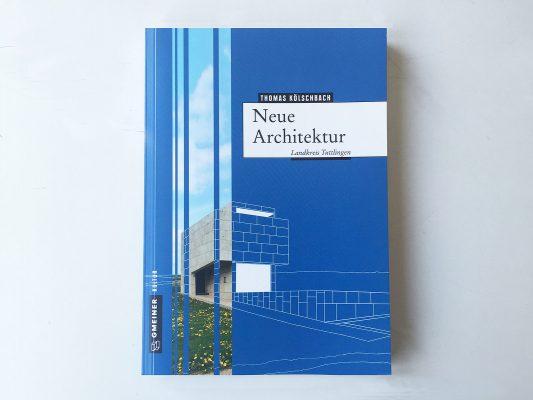 Neue Architektur – Landkreis Tuttlingen